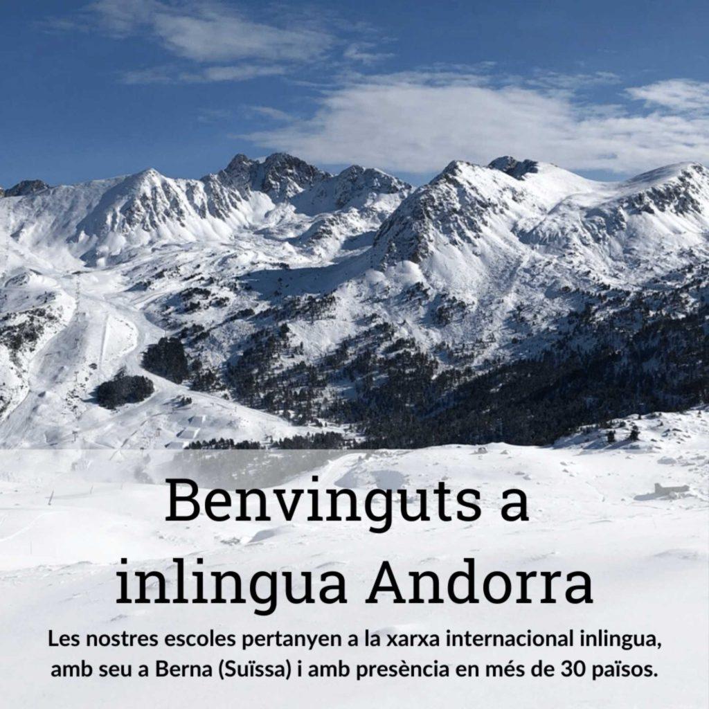 inlingua Andorra Winter Benvinguts a inlingua Andorra. Les nostres escoles pertanyen a la xarxa internacional inlingua, amb seu a Berna (Suïssa) i amb presència en més de 30 països.